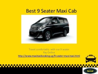Best 9 Seater Maxi Cab