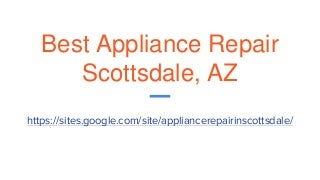 Best Appliance Repair Scottsdale, AZ