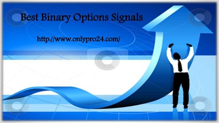Best signal binary options