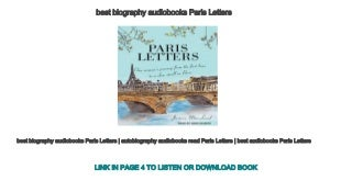 best biography audiobooks Paris Letters