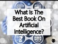 What Is The Best Book On Artificial Intelligence (AI)?