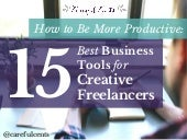 How to Be More Productive: 15 Best Business Tools for Creative Freelancers