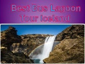 Best bus lagoon tour iceland