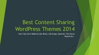 Best Content Sharing WordPress Themes 2014