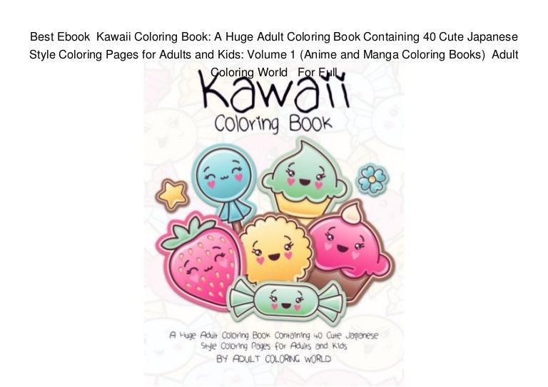 Best Ebook Kawaii Coloring Book: A Huge Adult Coloring Book ...