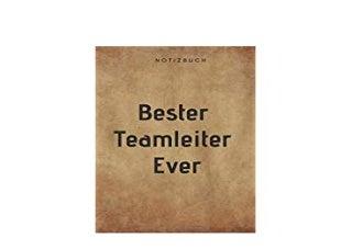 ~[FREE_EPUB]~ Bester Teamleiter Ever Notizbuch 108 Seiten liniert 6x9 15 24 x 22 86 cm Geschenk an einen besondern Teamleiter German Edition 'Full_Pages'