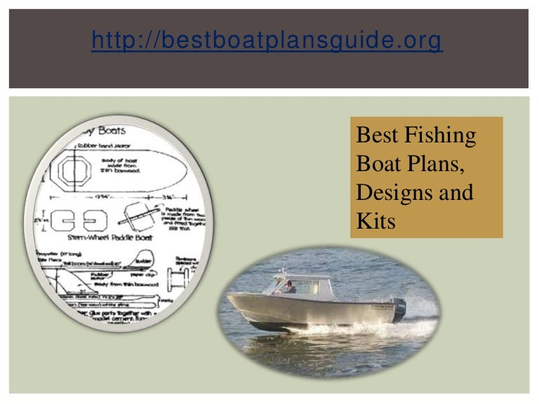 Best fishing boat plans, designs and kits