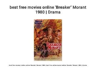 best free movies online 'Breaker' Morant 1980 - Drama