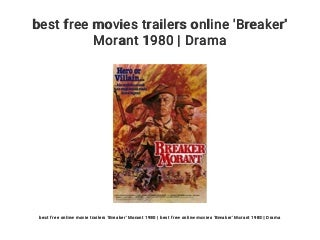 best free movies trailers online 'Breaker' Morant 1980 - Drama