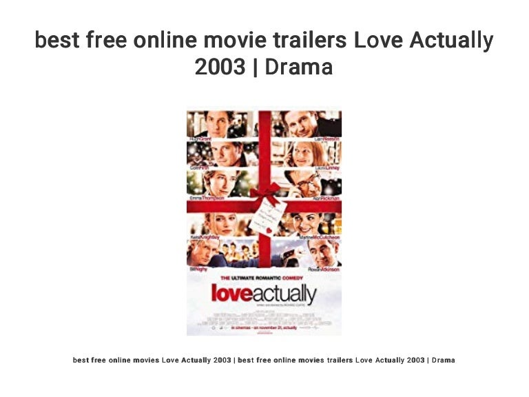 Best Free Online Movie Trailers Love Actually 2003 Drama