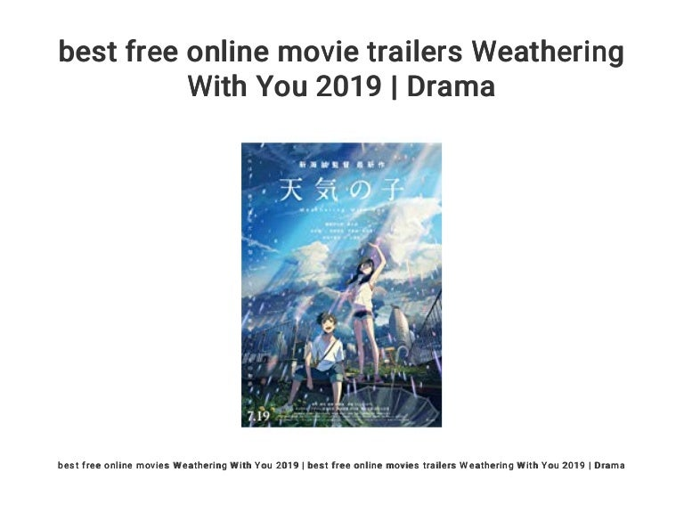 Best Free Online Movie Trailers Weathering With You 2019 Drama