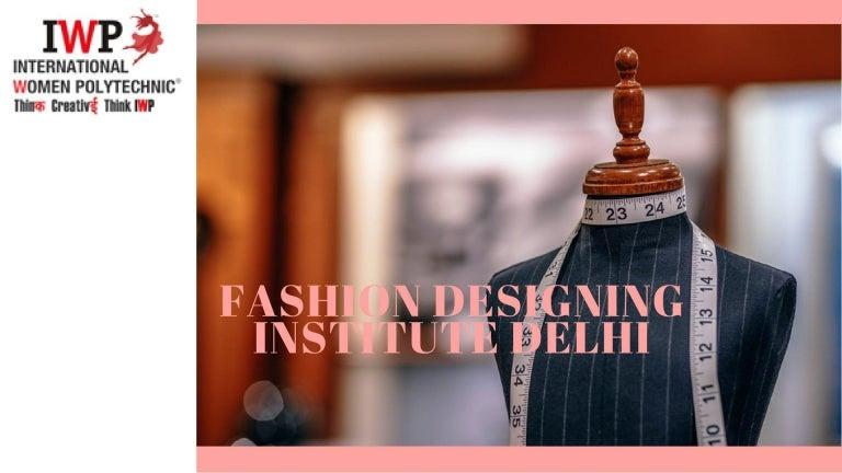 Best Institute For Fashion Designing In Delhi