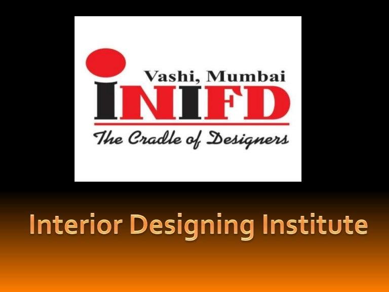 Best And Top Most Interior Designing Institute In Mumbai
