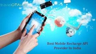 best mobile recharge api provider in india
