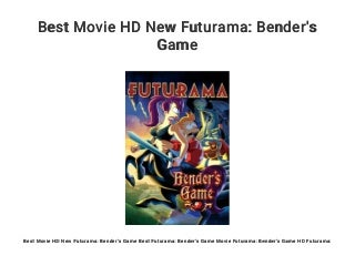 Best Movie HD New Futurama: Bender's Game