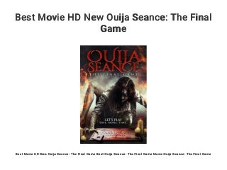 Best Movie HD New Ouija Seance: The Final Game