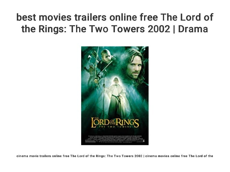 Best Movies Trailers Online Free The Lord Of The Rings The Two Tower