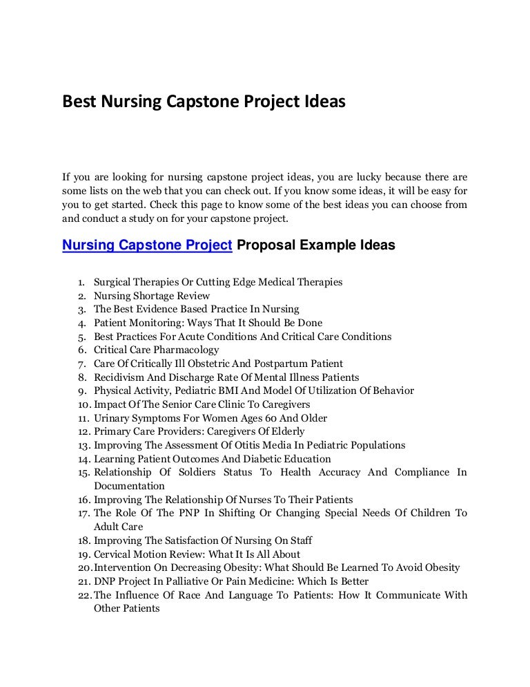 nursing capstone projects This is unpredictable, because everyone's project is different however, a final submission is due at the end of the capstone course, and the page count will vary depending on the program and project.