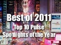 Best of 2011 - Top 10 Pulse Spotlights of the Year