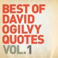 Best of David Ogilvy Quotes Vol. 1 / #Ogilvyism