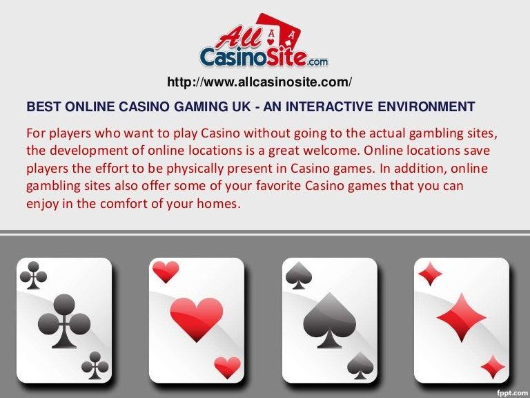 Best Online Casino Gaming Uk An Interactive Environment