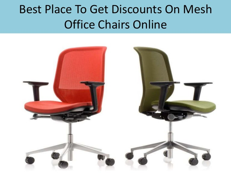 Best place to get discounts on mesh office chairs online for Best places to get cheap furniture