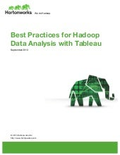 Best Practices for Hadoop Data Analysis with Tableau and Hortonworks Data Platform