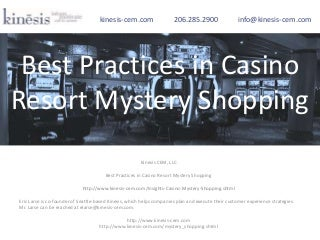 Best practices in Casino Mystery Shopping