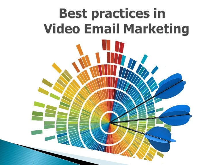 Best Practices in Video Email Marketing