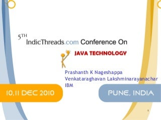 Best Practices for performance evaluation and diagnosis of Java Applications [5th IndicThreads.com Conference On Java]