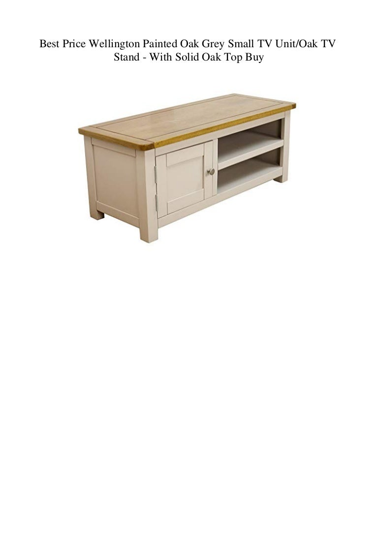 Best Price Wellington Painted Oak Grey Small Tv Unitoak Tv Stand Wi