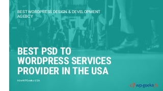 Best psd to wordpress services provider in the usa