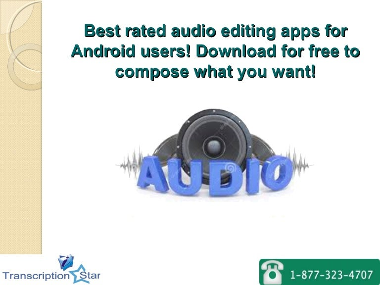 Best rated audio editing apps for android users! Download for free to…