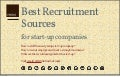 Best Recruitment Sources for the Start-up Company