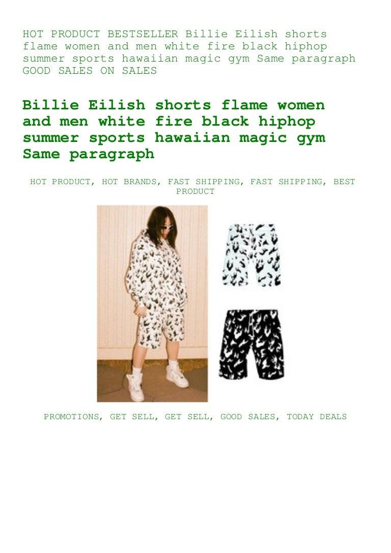 Bestseller Billie Eilish Shorts Flame Women And Men White Fire Black