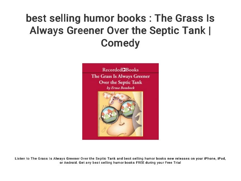 Best Selling Humor Books The Grass Is Always Greener Over The Septi