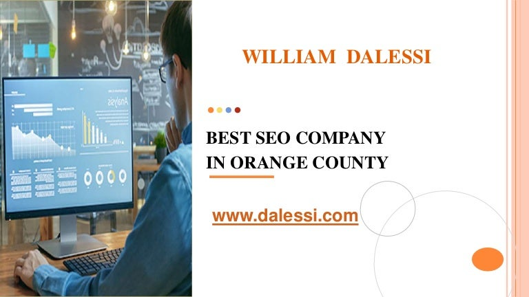 Best seo company in orange county   www.dalessi.com