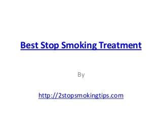 Best stop smoking treatment