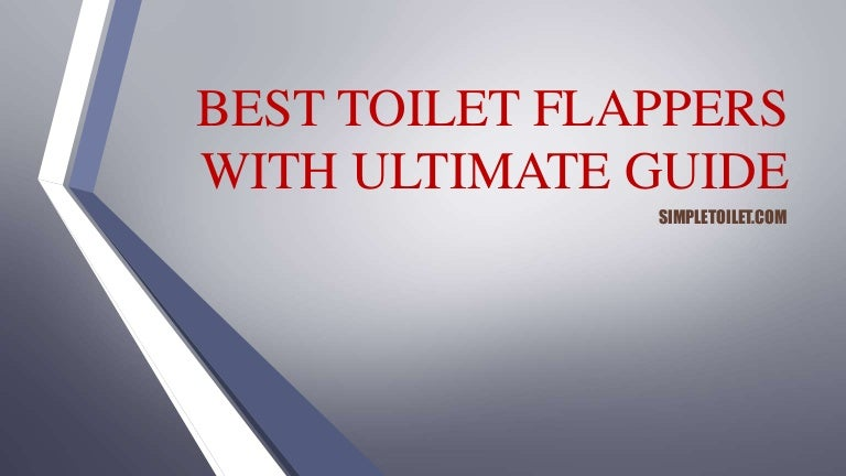 Best Toilet Flapper with Ultimate Guide