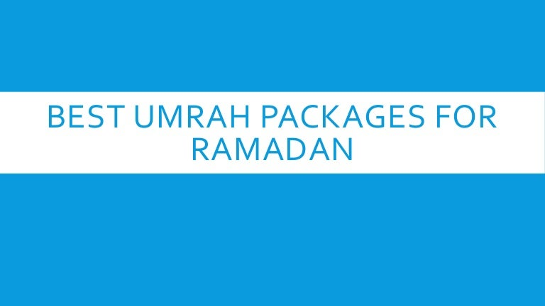 Best Umrah Packages For Ramadan