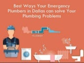 Best Ways Your Emergency Plumbers in Dallas can solve Your Plumbing Problems