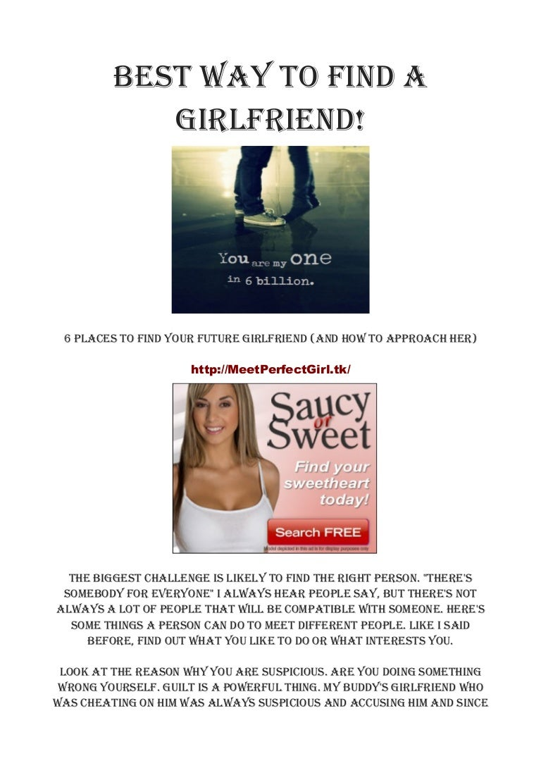 What is the best way to find a girlfriend