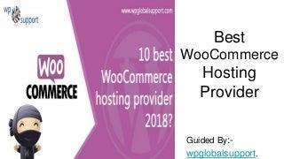 Best woo commerce hosting provider 2018. ppt