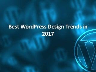 Best WordPress Design 2017