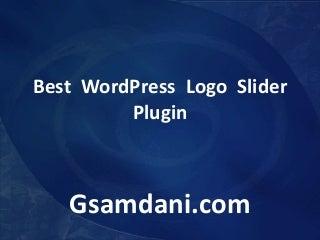 Best WordPress Logo Slider Plugin - GSAmdani.com