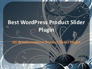 Best WordPress Product Slider Plugin - GSamdani.Com