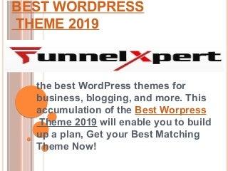 Best wordpress theme 2019