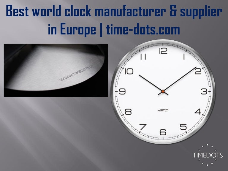 Best world clock manufacturer & supplier in Europe
