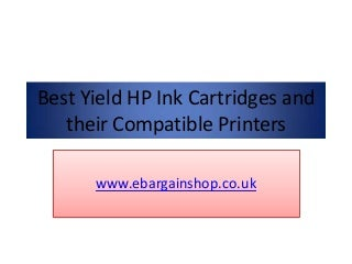 Best Yield HP Ink Cartridges and their Compatible Printers