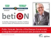 Public Telecare Service of the Basque Government: a integrated health and social care provision.